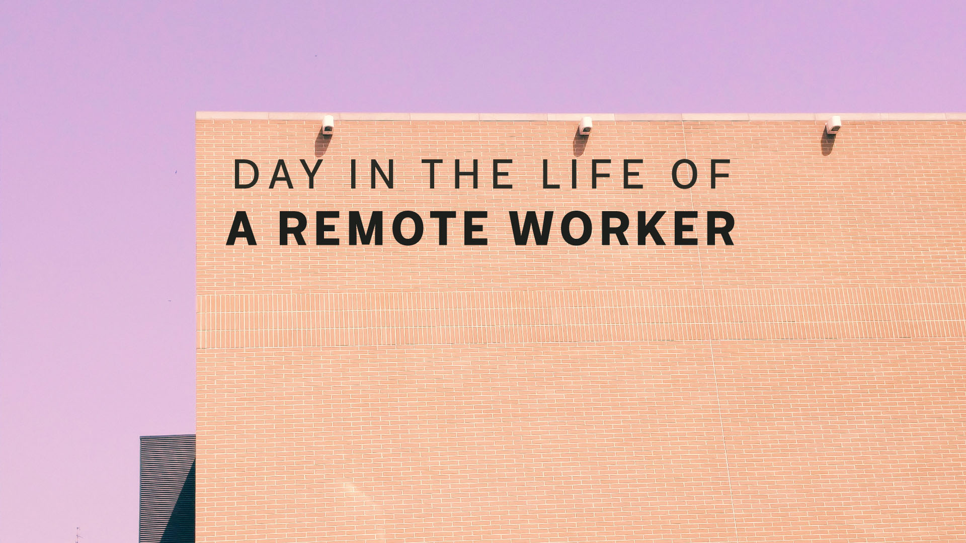 day-in-the-life-of-remote-worker,